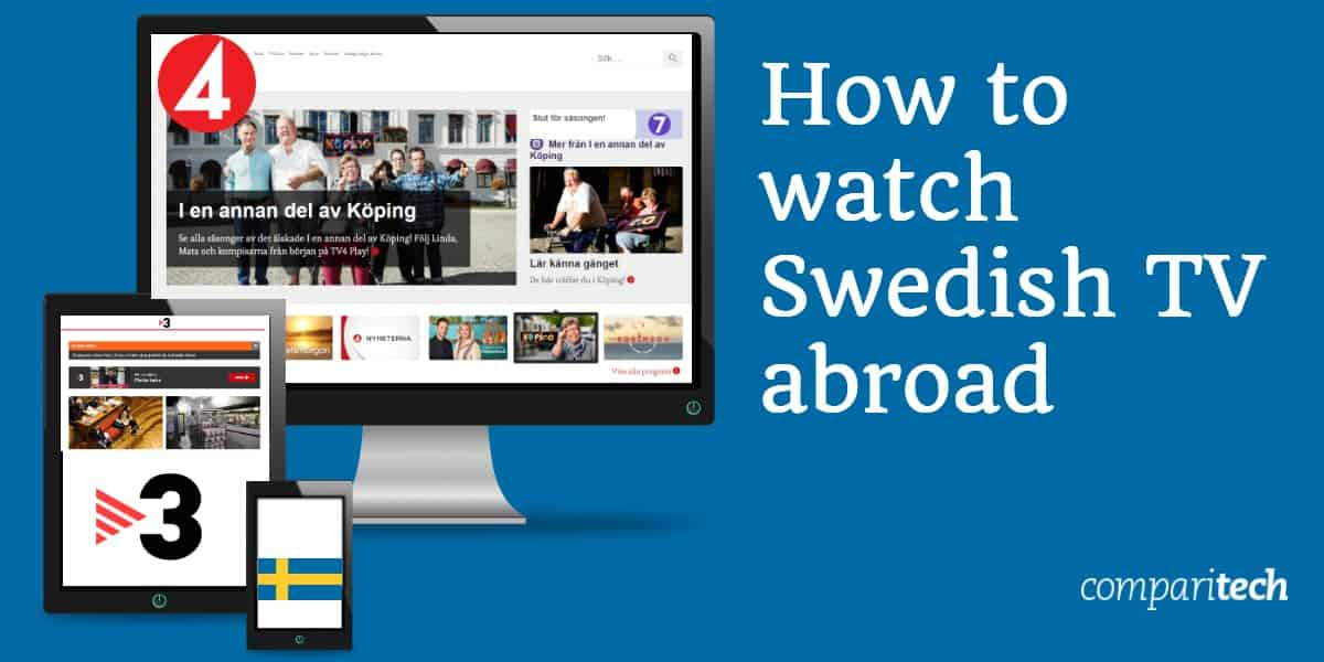 How to watch swedish TV abroad