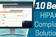 10 Best HIPAA Compliant Solutions for 2020