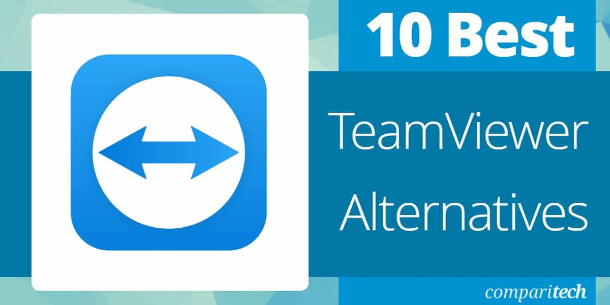 10 Best TeamViewer Software Alternatives For 2021 (Free + Paid)