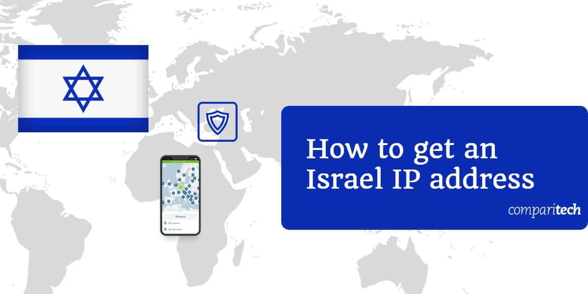 How to get an Israel IP address