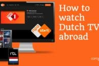 How to watch Dutch TV online abroad