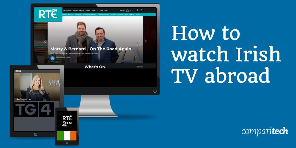 How to watch Irish tv abroad