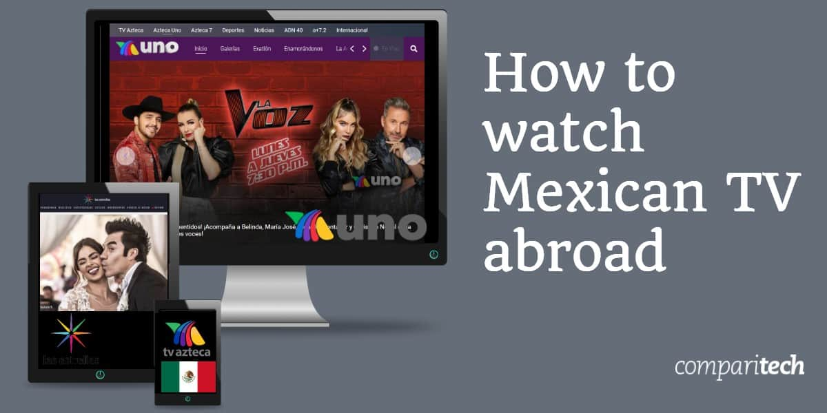 watch Mexican TV abroad
