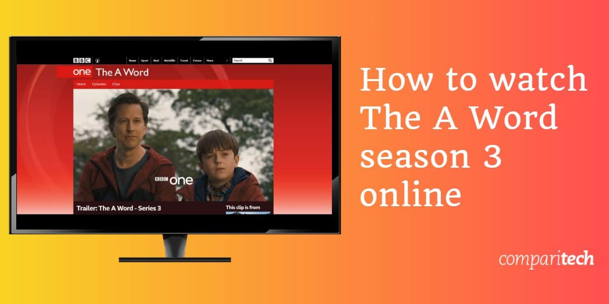 How to watch The A Word season 3 online