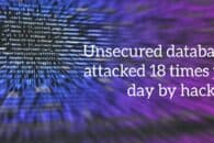Unsecured databases attacked 18 times per day by hackers