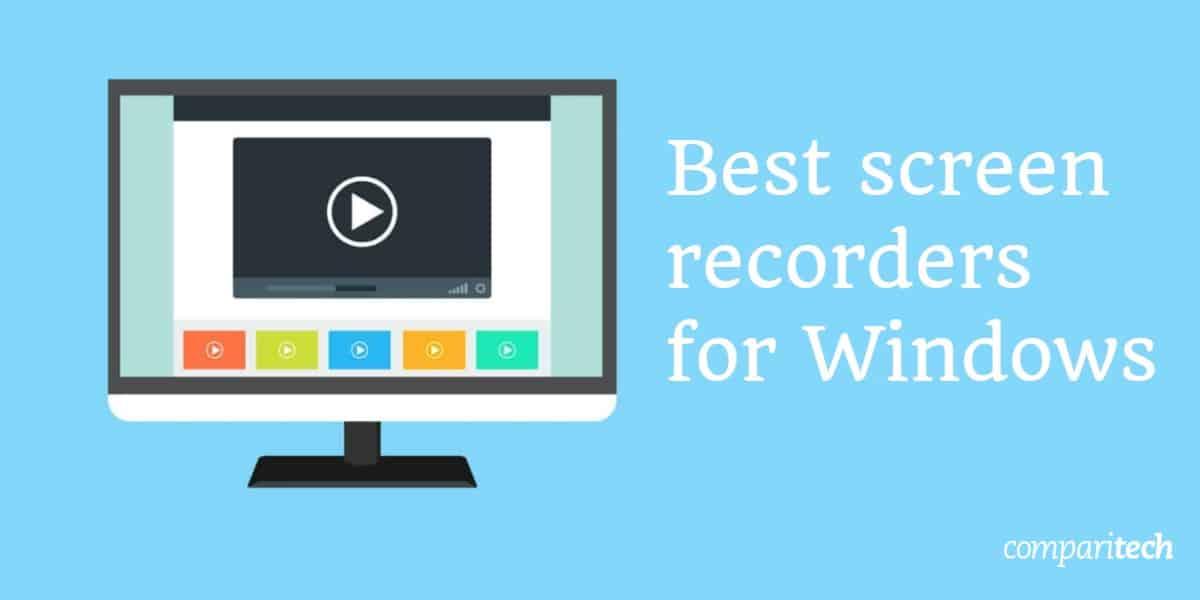 6 best screen recorders Windows