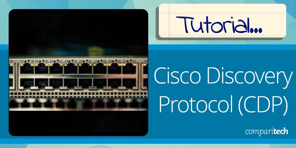 Cisco Discovery Protocol Tutorial