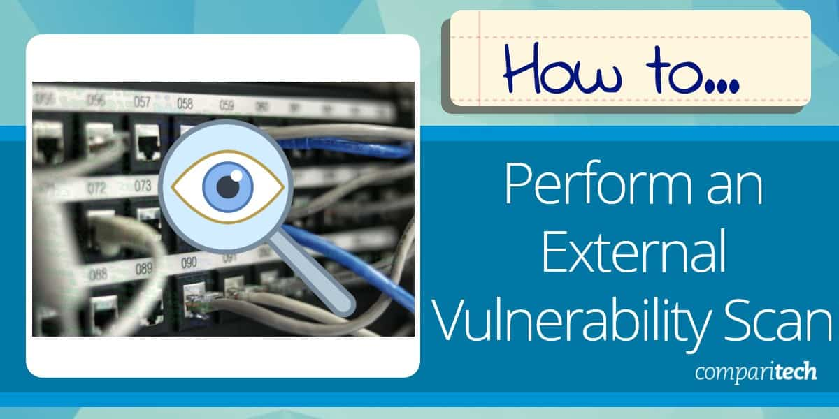 How to Perform an External Vulnerability Scan