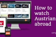 How to watch Austrian TV online abroad (outside Austria)