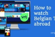 How to watch Belgian TV online abroad (outside Belgium)