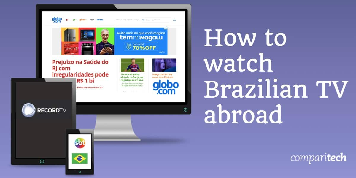 watch Brazilian TV abroad