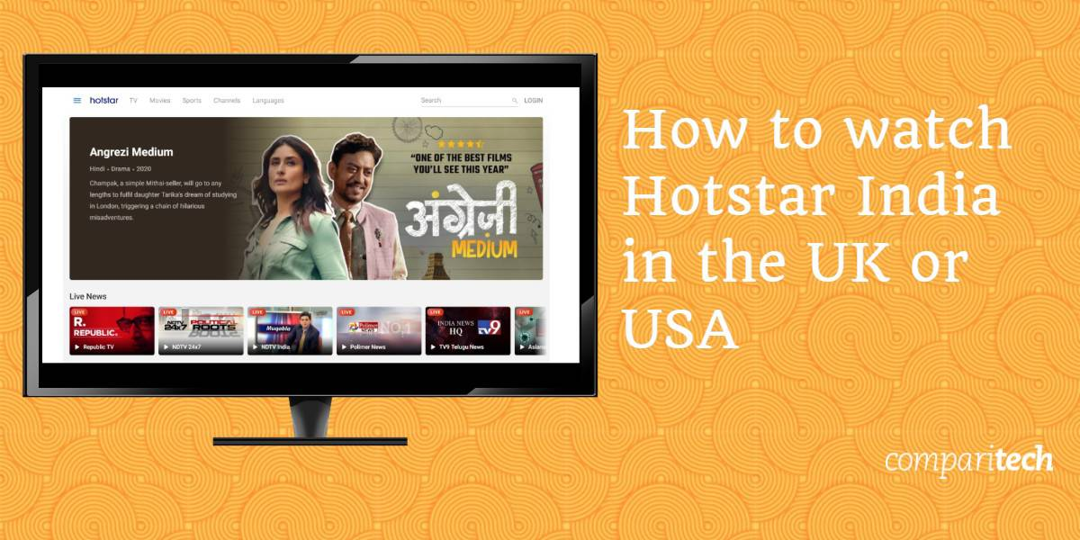 watch Hotstar India in UK or USA
