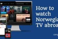 How to watch Norwegian TV online abroad