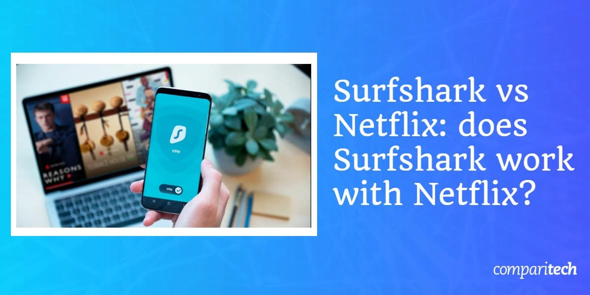 surfshark vs netflix