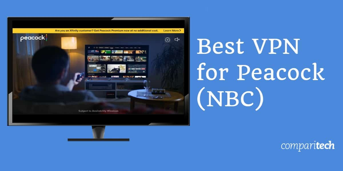 How to steam Peacock (NBC) from anywhere with a VPN