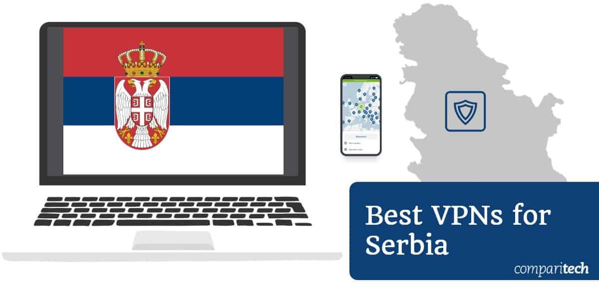 Best VPN Serbia