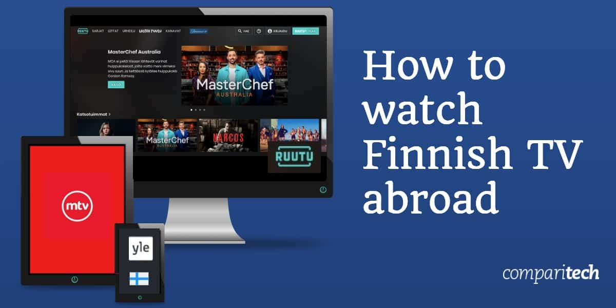How to watch Finnish TV abroad