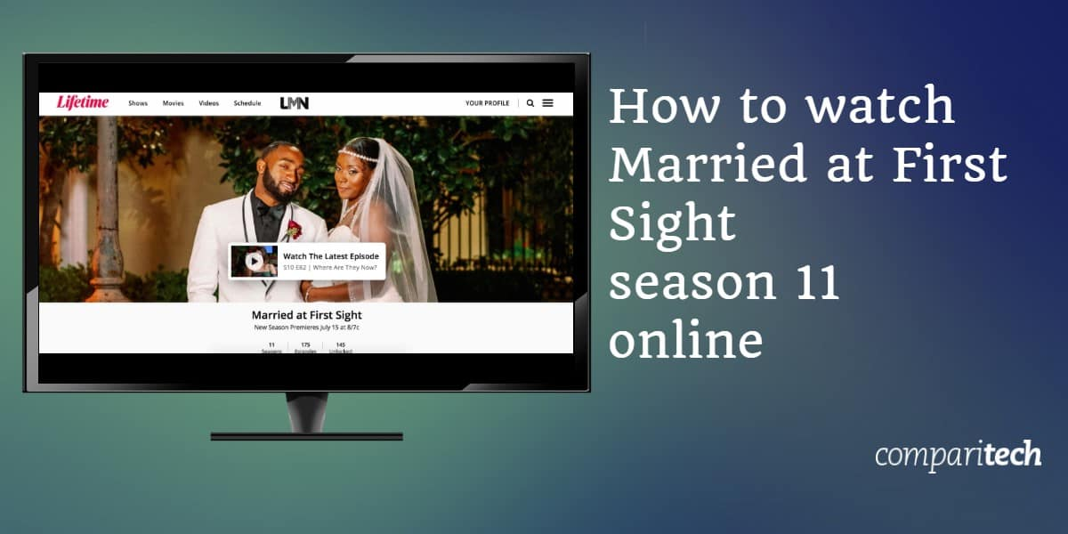 How to watch Married at First Sight season 11 online