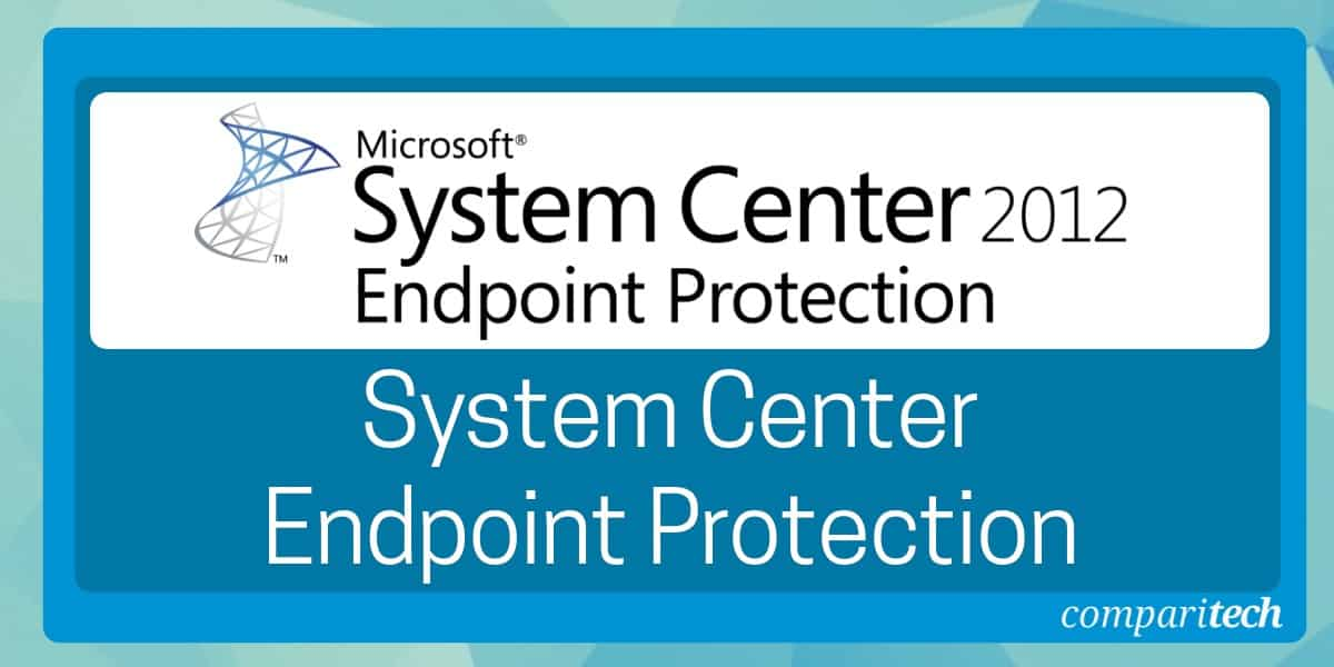 System Center Endpoint Protection