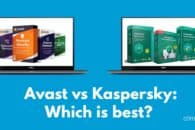 Avast vs Kaspersky: Which is best?