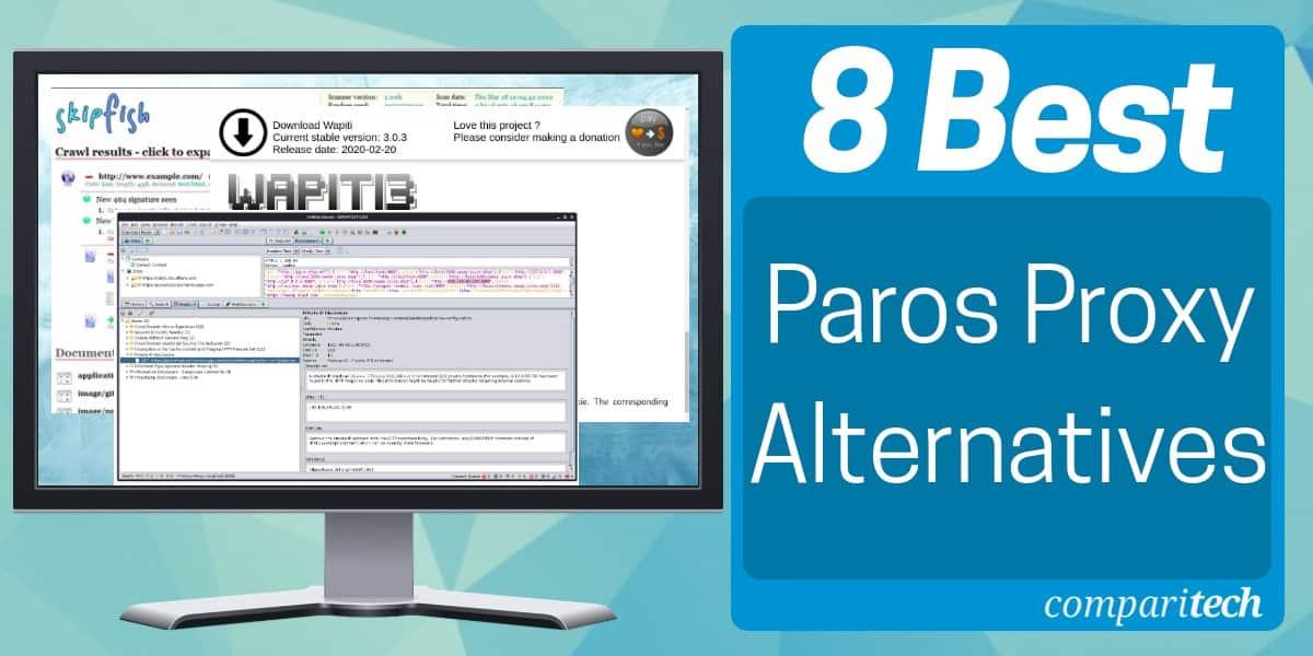 Best Paros Proxy Alternatives