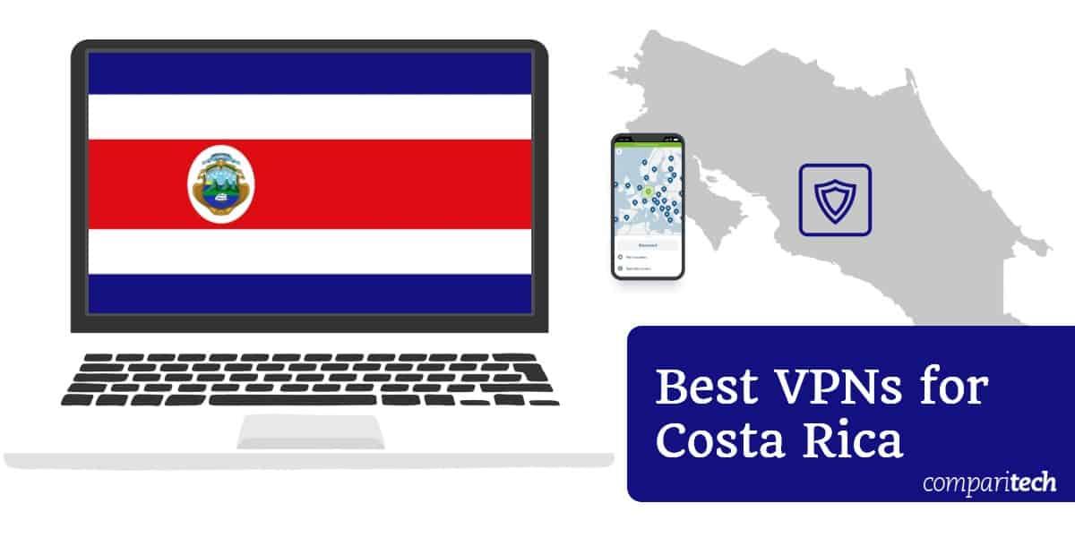 Best VPNs Costa Rica