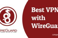 3 Best VPNs with Wireguard Protocol built-in