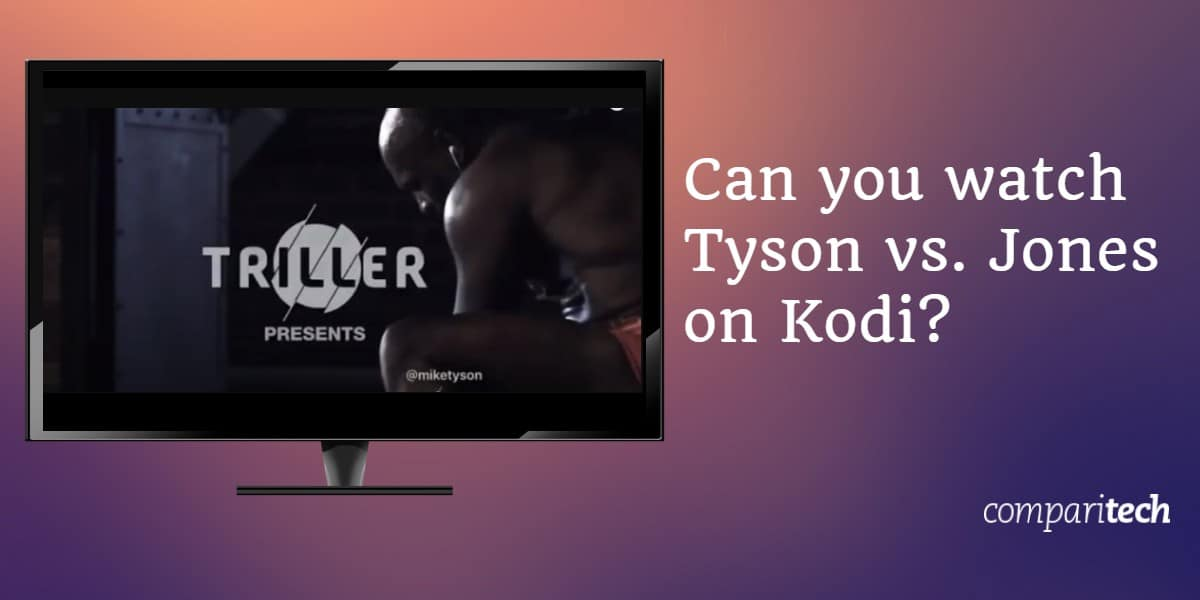 watch Tyson vs. Jones on Kodi
