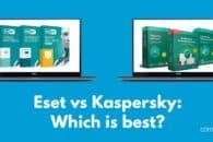 ESET vs Kaspersky: Which is best?