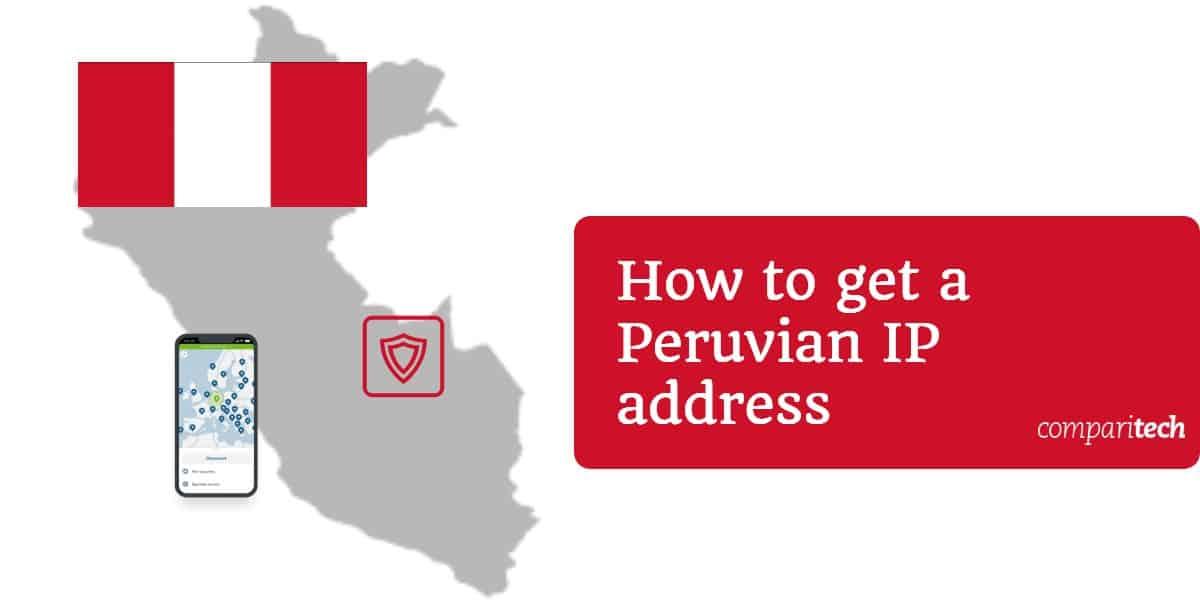peruvian IP address