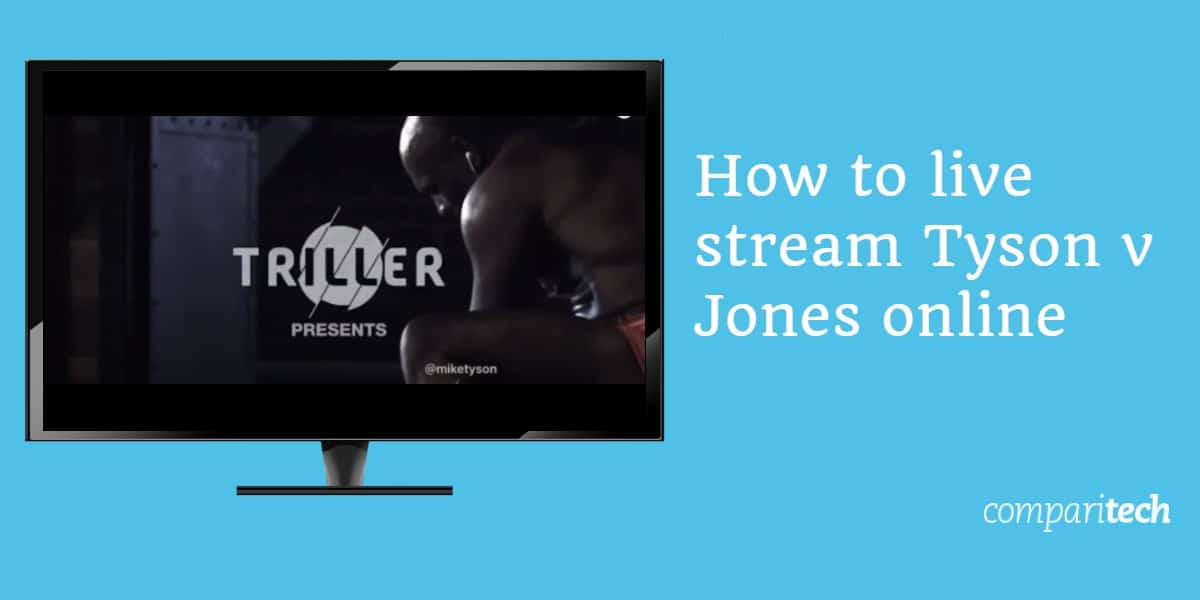 live stream Tyson v Jones online
