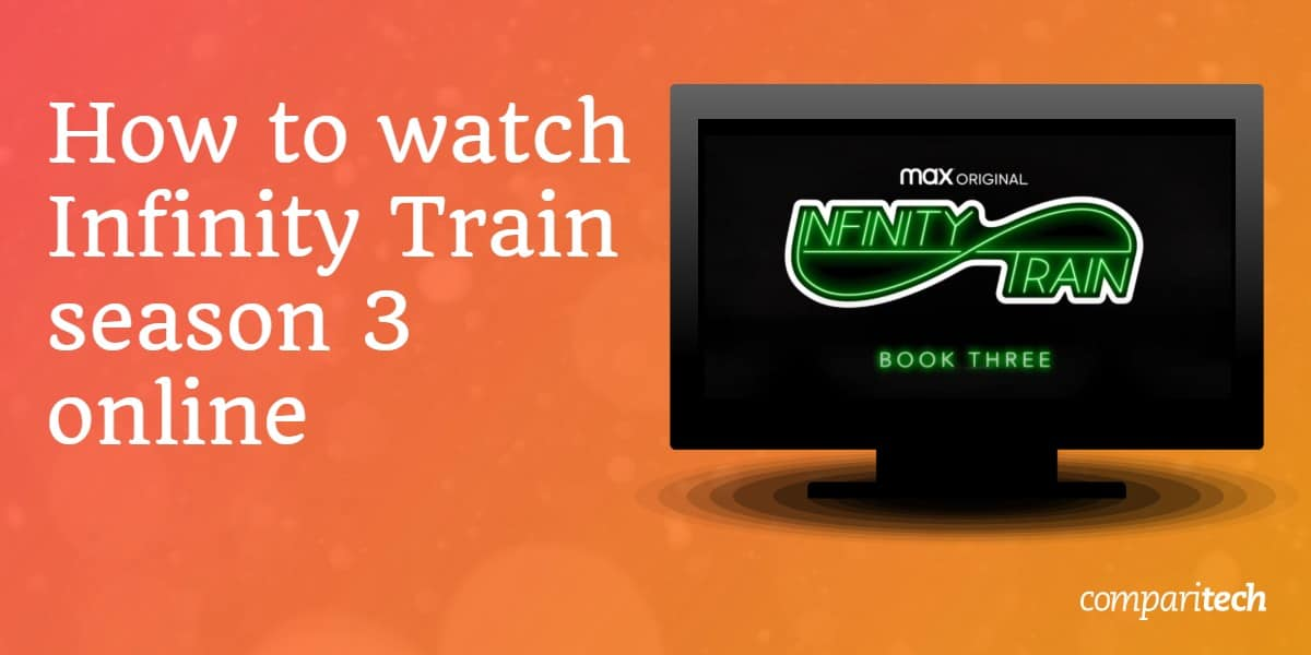 How to watch Infinity Train season 3 online