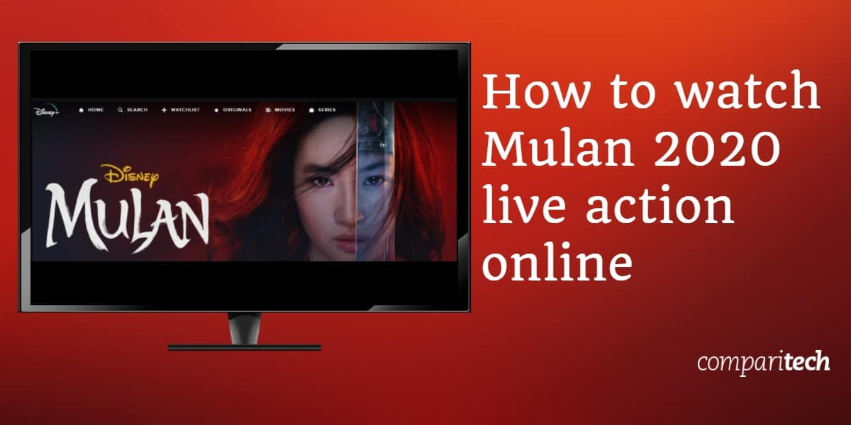 How to watch Mulan 2020 live action online