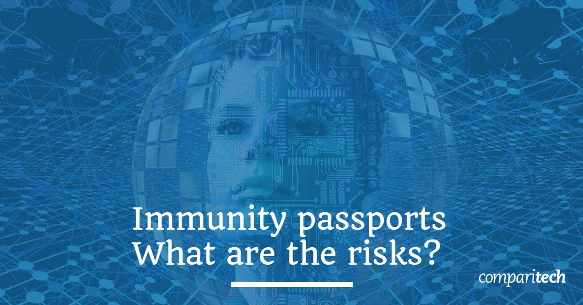 Immunity passports - What are the risks