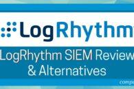 LogRhythm SIEM Review & Alternatives