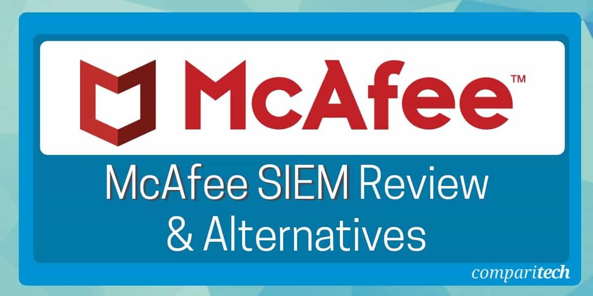 McAfee SIEM Review & Alternatives