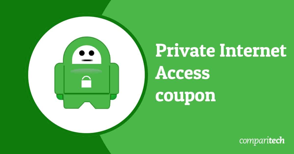 Private Internet Access Coupon 82 Off Black Friday Deal 2020