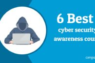 6 Best cyber security awareness courses in 2020