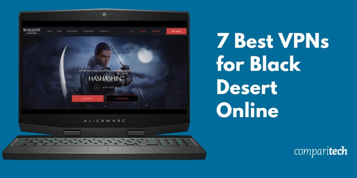 7 Best VPNs for Black Desert Online
