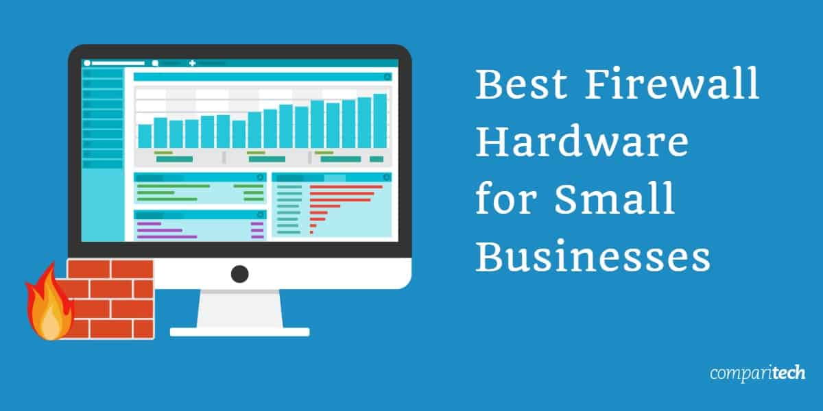 Best Firewall Hardware for small business