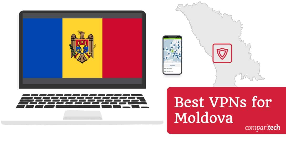 Best VPNs for Moldova