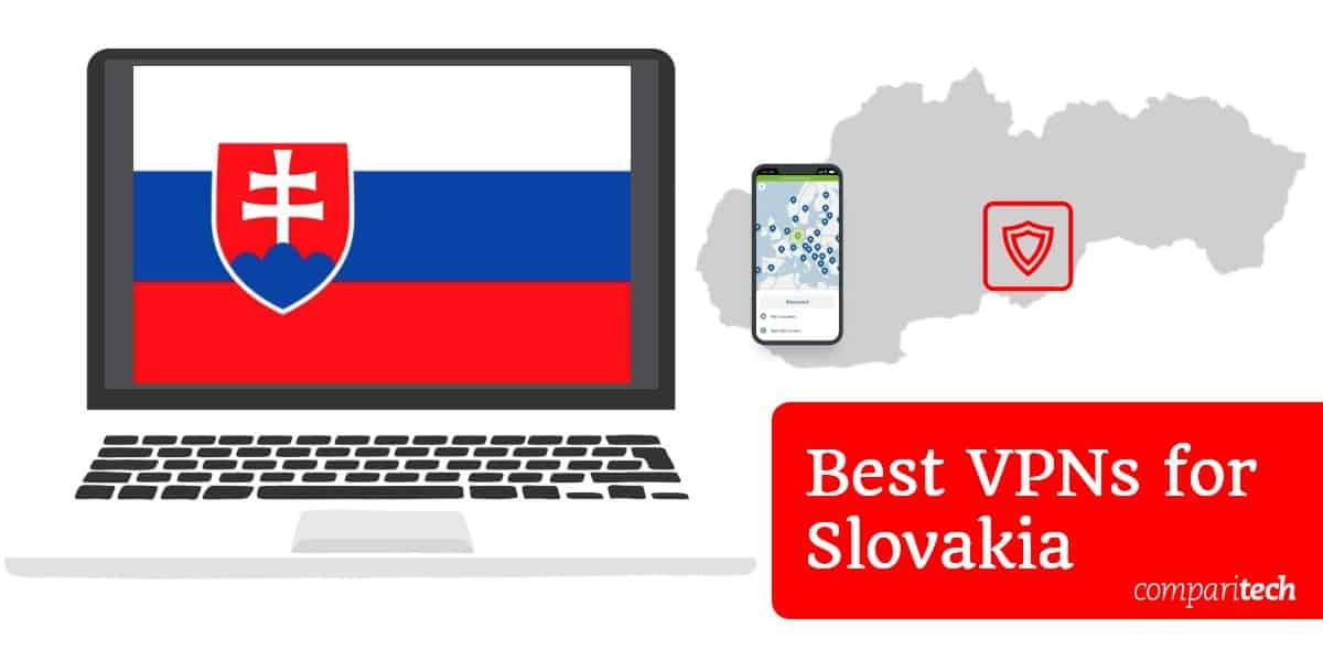 Best VPNs Slovakia