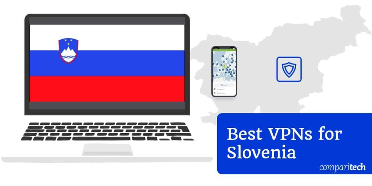 Best VPNs Slovenia