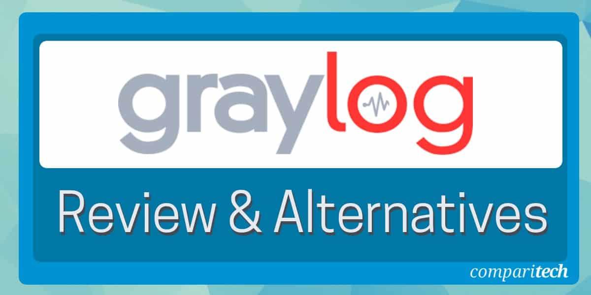 Graylog Review & Alternatives