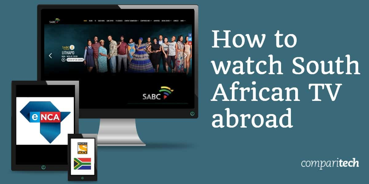 watch South African TV abroad