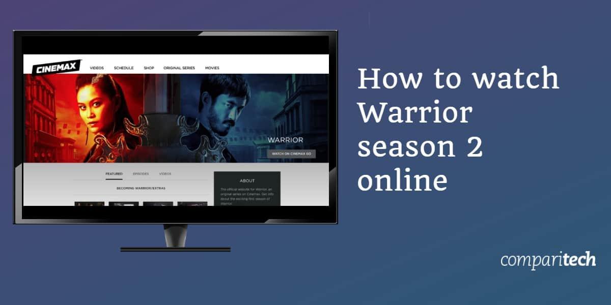 Watch Warrior season 2 online