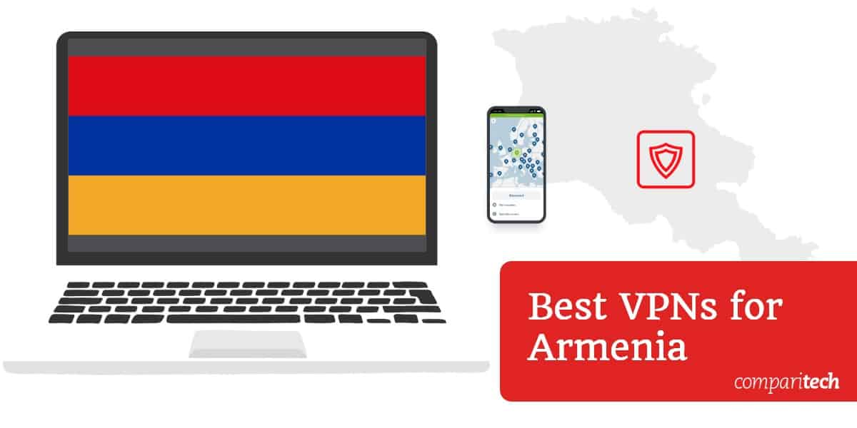 Best VPN Armenia