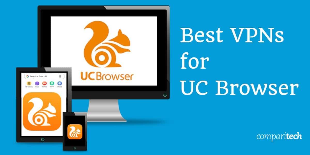 Best VPN UC Browser