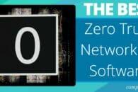 7 Best Zero Trust Networking Software