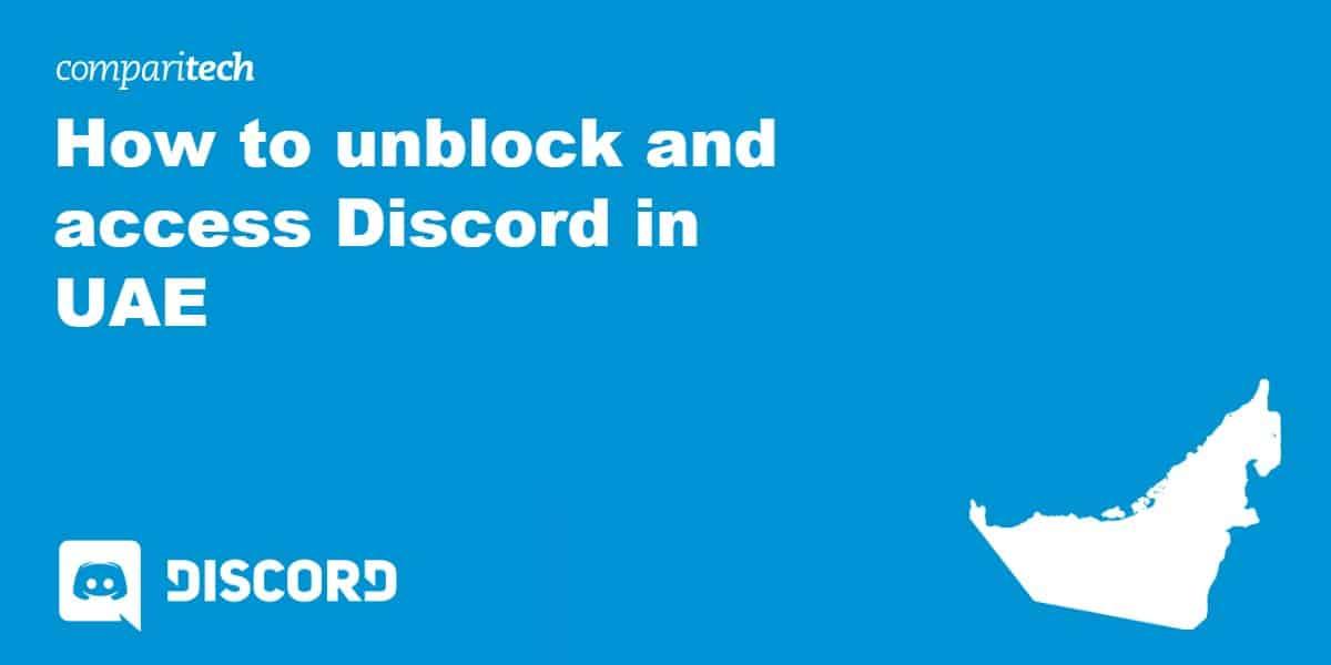 unblock Discord UAE